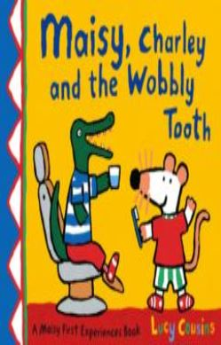 Maisy, Charley and the Wobbly Tooth forside
