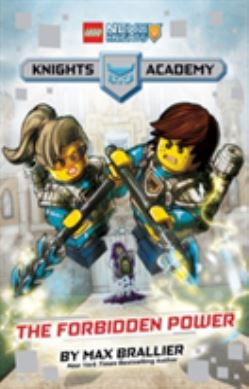 The Forbidden Power (LEGO Nexo Knights: Knights Academy #1) forside
