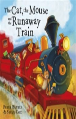 The Cat and the Mouse and the Runaway Train forside