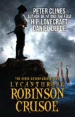 The Eerie Adventures of the Lycanthrope Robinson Crusoe forside