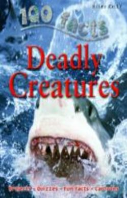 100 Facts on Deadly Creatures forside