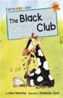 The Black and White Club (Early Reader) forside