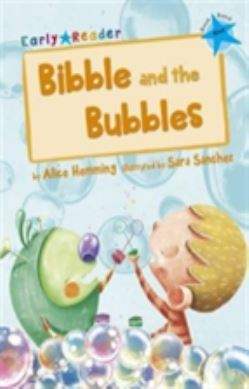 Bibble and the Bubbles (Early Reader) forside