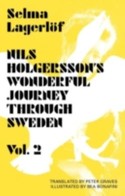 Nils Holgersson's Wonderful Journey Through Sweden Volume 2 forside