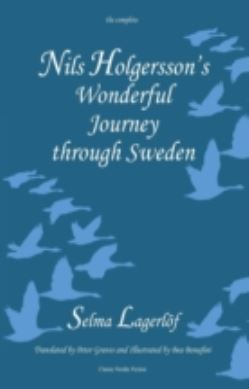 Nils Holgersson's Wonderful Journey Through Sweden, the Complete Volume forside
