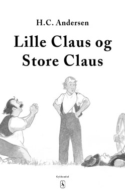 Lille Claus og store Claus forside