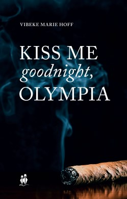 Kiss me good night, Olympia! forside