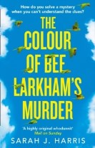 The Colour of Bee Larkhams Murder