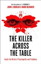 The Killer Across the Table : From the Authors of Mindhunter