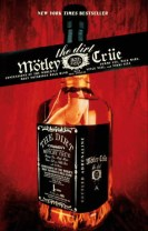 The Dirt : Mötley Crüe : confessions of the world's most notorious rock ban