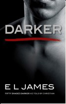 Darker: Fifty Shades Darker As Told by Christian (US)