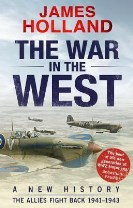 The War in the West: A New History: Vol 2:The Allies Strike Back 1941-43