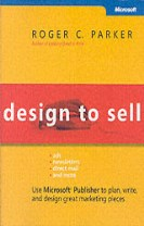 Design to Sell: Use Microsoft Publisher to Plan, Write and Design Great Mar