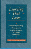 Learning That Lasts: Integrating Learning, Development, and Performance in