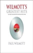 WILMOTT s Greatest Hits: Celebrating 10 years