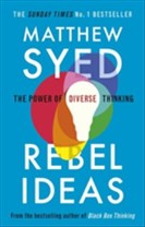Rebel ideas - the power of diverse thinking