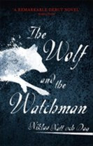 Wolf and the watchman - the latest scandi sensation