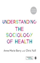 Understanding the Sociology of Health - An Introduction
