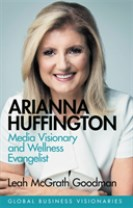 Arianna huffington - building the huffington post and thrive global