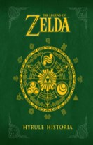 Legend of Zelda - Hyrule Historia