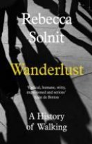 Wanderlust - A History of Walking