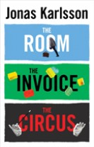 The Room, The Invoice, and The Circus