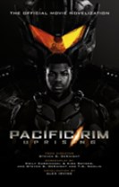 Pacific Rim Uprising : Official Movie Novelization