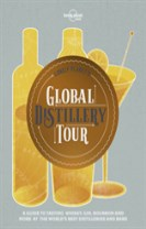 Lonely Plante's Global Distillery Tour