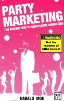 Party marketing : the easiest way to successful marketing
