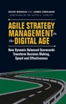 Agile strategy management in the digital age - how dynamic balanced scoreca
