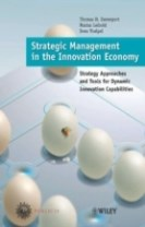 Strategic Management in the Innovation Economy: Strategic Approaches and To
