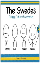 The Swedes : A Happy Culture of Scandinavia