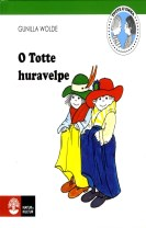 O Totte huravelpe