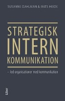 Strategisk intern kommunikation - led organisationer med kommunikation