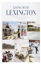 Living with Lexington (eng) : my world, my dreams, my thoughts