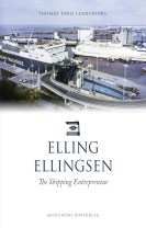 Elling Ellingsen : The shipping entrepreneur