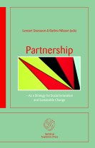 Partnership : as a Strategy for Social Innovation and Sustainable Change