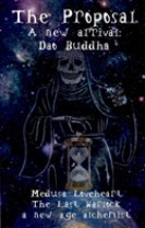 The Proposal : A new arrival: Dao Buddha