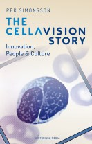 The CellaVision Story : Innovation, People & Culture