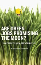 Are green jobs promising the moon?