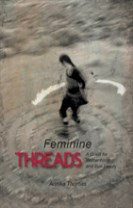 Feminine threads : a quest for womanhood and true beauty