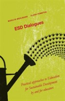 ESD Dialogues : practical approaches to education for sustainable development