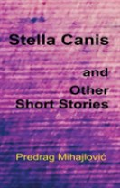 Stella Canis and uther short stories
