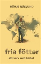 Fria fötter : life is what you make it!