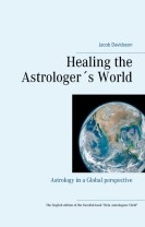 Healing the astrologer´s world : astrology in a global perspective