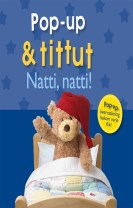 Pop-up & tittut: natti, natti!
