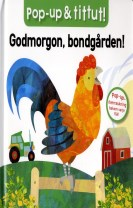 Pop-up & tittut: Godmorgon, bondgården!