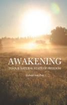 Awakening : to our natural state of freedom