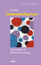 Communicating care : the contradictions of HPV vaccination campaigns