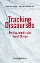 Tracking discourses : politics, identity and social change